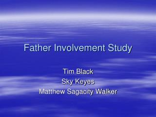 Father Involvement Study