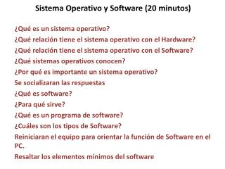 Sistema Operativo y Software (20 minutos)