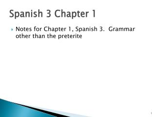 Spanish 3 Chapter 1