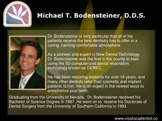 Visalia Cosmetic Dentist Michael T. Bodensteiner