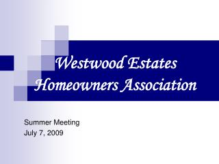 Westwood Estates  Homeowners Association