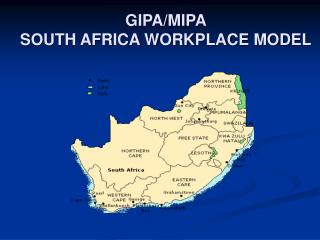GIPA/MIPA  SOUTH AFRICA WORKPLACE MODEL