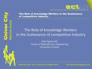 The  Role of  knowledge Workers in the Sustenance  of  competitive Industry