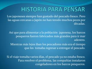 HISTORIA PARA PENSAR