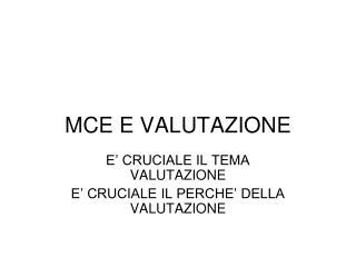 MCE E VALUTAZIONE