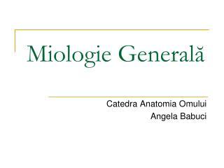 Miologie General ă
