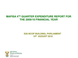 MAFISA 4TH QUARTER EXPENDITURE REPORT FOR THE 2009