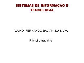 SISTEMAS DE INFORMAÇÃO E TECNOLOGIA