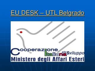 EU DESK – UTL Belgrado