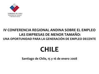 IV CONFERENCIA REGIONAL ANDINA SOBRE EL EMPLEO  LAS EMPRESAS DE MENOR TAMAÑO: