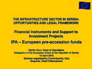 IPA  – European pre-accession funds Martin Kern, Head of Operations