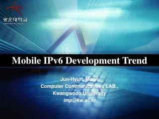 Mobile IPv6 Development Trend