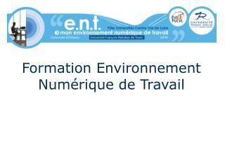 Formation Environnement Numérique de Travail