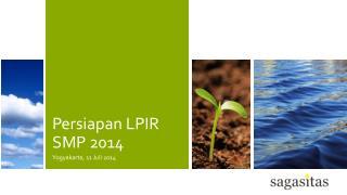 Persiapan LPIR SMP 2014