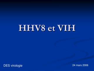 HHV8 et VIH
