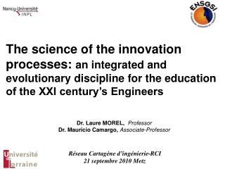 Dr. Laure MOREL,   Professor Dr. Mauricio Camargo,  Associate-Professor