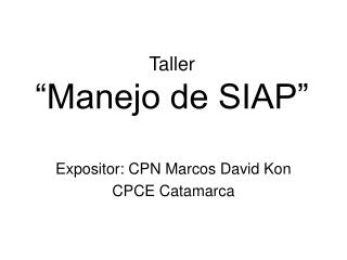 "Taller ""Manejo de SIAP"""