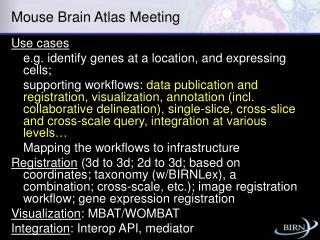 Mouse Brain Atlas Meeting