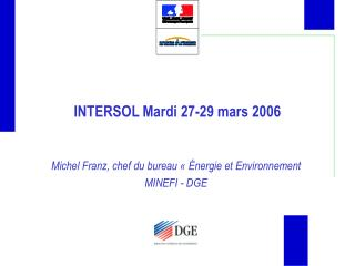 INTERSOL Mardi 27-29 mars 2006