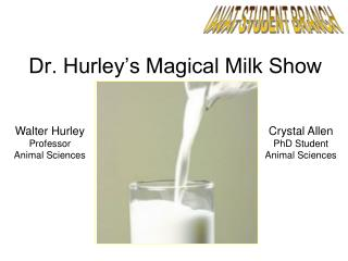 Dr. Hurley's Magical Milk Show
