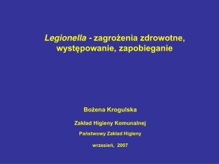 Legionella -  zagrożenia zdrowotne, występowanie, zapobieganie