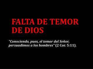 FALTA DE  TEMOR DE DIOS