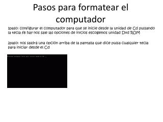 Pasos para formatear el computador
