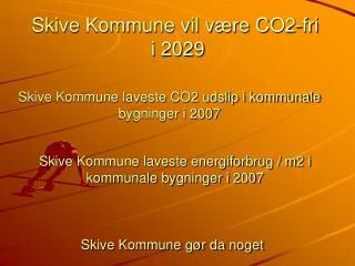 Skive Kommune vil være CO2-fri  i 2029