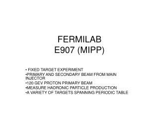 FERMILAB E907 (MIPP)