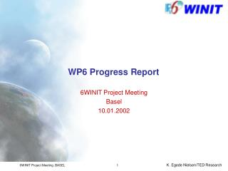WP6  Progress Report