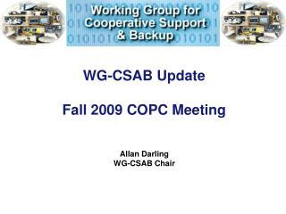 WG-CSAB Update Fall 2009 COPC Meeting