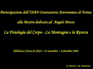 Partecipazione dell'INAF-Osservatorio Astronomico di Torino alla Mostra dedicata ad  Angelo Mosso