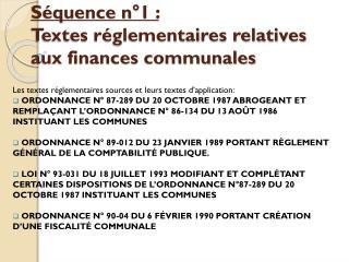 Séquence n°1:  Textes réglementaires relatives aux finances communales
