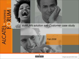 VoWLAN  solution and Customer case study