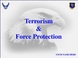 Terrorism & Force Protection