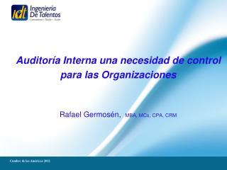Auditor�a Interna una necesidad de control  para las Organizaciones