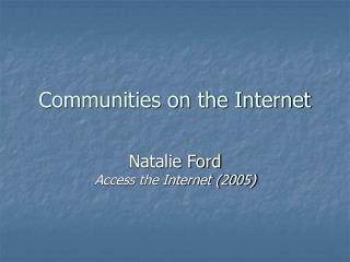 Communities on the Internet