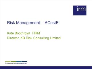Risk Management  - ACostE