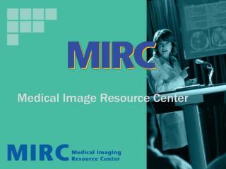 Medical Image Resource Center