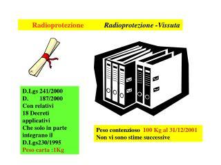 Radioprotezione Radioprotezione -Vissuta