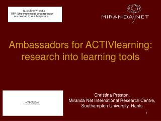Ambassadors for ACTIVlearning: research into learning tools