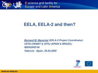 EELA, EELA-2 and then?