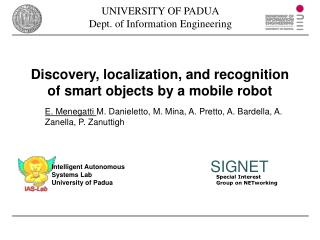 Discovery, localization, and recognition of smart objects by a mobile robot