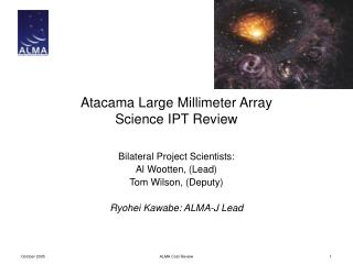 Atacama Large Millimeter Array Science IPT Review