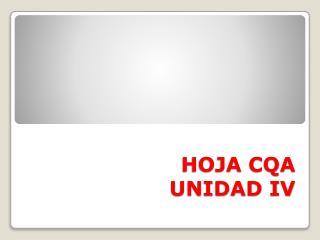 HOJA CQA UNIDAD IV