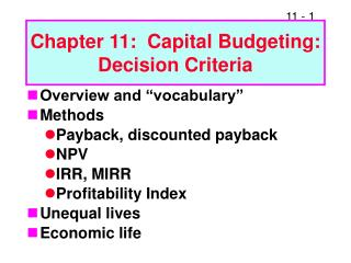 Chapter 11:  Capital Budgeting: Decision Criteria