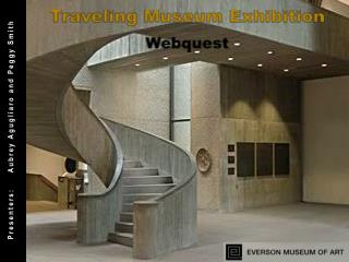 Traveling Museum Exhibition Webquest