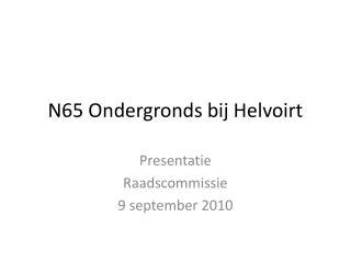 N65 Ondergronds bij Helvoirt