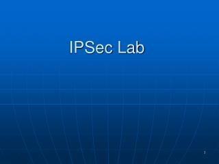 IPSec Lab