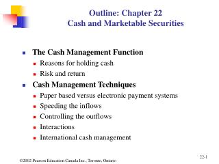 Outline: Chapter 22 Cash and Marketable Securities